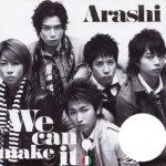 [Single] Arashi – We can make it! [MP3/320K/ZIP][2007.05.02]