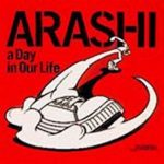 [Single] Arashi – a Day in Our Life [MP3/320K/ZIP][2002.02.06]