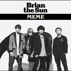 [Album] Brian the Sun – MEME [MP3/320K/ZIP][2019.03.13]