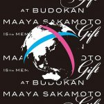 "[Album] Maaya Sakamoto – 15'th Memorial Live ""Gift"" at Nippon Budokan [MP3/320K/ZIP][2010.08.11]"