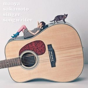 [Album] Maaya Sakamoto – Singer-Songwriter [MP3/320K/ZIP][2013.03.27]