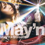 [Album] May'n – May'n Street [MP3/320K/ZIP][2009.01.21]