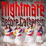 [Single] Momoiro Clover Z – Nightmare Before Catharsis [MP3/320K/ZIP][2019.08.03]