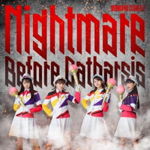 [Single] Momoiro Clover Z – Nightmare Before Catharsis [MP3/320K/ZIP][2019.08.03]