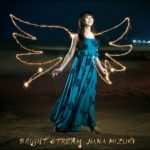 [Single] Nana Mizuki – BRIGHT STREAM [MP3/320K/ZIP][2012.08.01]