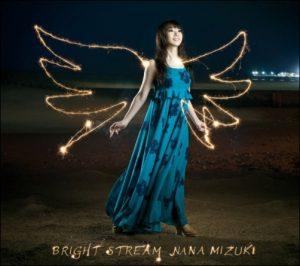 [Single] Nana Mizuki – BRIGHT STREAM [MP3/320K/ZIP][2012.08.01]
