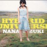 [Album] Nana Mizuki – HYBRID UNIVERSE [MP3/320K/ZIP][2006.05.03]