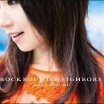 [Album] Nana Mizuki – ROCKBOUND NEIGHBORS [MP3/320K/ZIP][2012.12.12]