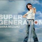 [Single] Nana Mizuki – SUPER GENERATION [MP3/320K/ZIP][2006.01.18]