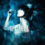 [Single] Nana Mizuki – Silent Bible [MP3/320K/ZIP][2010.02.10]