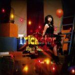 [Single] Nana Mizuki – Trickster [MP3/320K/ZIP][2008.10.01]