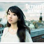 [Album] Nana Mizuki – ULTIMATE DIAMOND [MP3/320K/ZIP][2009.06.03]