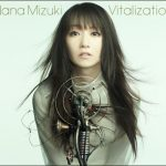[Single] Nana Mizuki – Vitalization [MP3/320K/ZIP][2013.07.31]