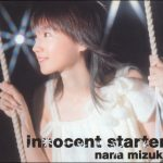 [Single] Nana Mizuki – innocent starter [MP3/320K/ZIP][2004.10.06]