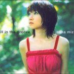 [Single] Nana Mizuki – still in the groove [MP3/320K/ZIP][2003.07.16]