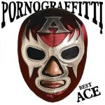 [Album] Porno Graffitti – PORNO GRAFFITTI BEST ACE [MP3/320K/ZIP][2008.10.29]