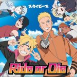 "[Single] SkyPeace – Ride or Die ""Boruto: Naruto Next Generations"" 9th Ending Theme [MP3/320K/ZIP][2019.06.26]"