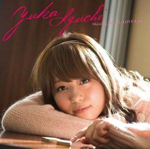 [Single] Yuka Iguchi – Shining Star-☆-LOVE Letter [MP3/320K/ZIP][2013.02.06]