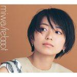 [Single] miwa – Reboot [MP3/320K/ZIP][2019.08.14]