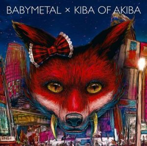[Single] BABYMETAL – BABYMETAL×Kiba of Akiba [MP3/320K/RAR][2012.03.07]