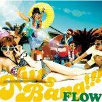 [Mini Album] FLOW – NUTS BANG!!! [MP3/192K/ZIP][2009.07.22]