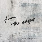"[Digital Single] FictionJunction feat. LiSA – from the edge ""Kimetsu no Yaiba"" Ending Theme [Hi-Res/FLAC/ZIP][2019.08.28]"