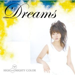 "[Single] HIGH and MIGHTY COLOR – Dreams ""Darker than Black: Kuro no Keiyakusha"" 2nd Ending Theme [MP3/320K/RAR][2007.08.01]"