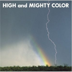 [Single] HIGH and MIGHTY COLOR – Enrai ~Tooku ni Aru Akari~ [MP3/320K/RAR][2006.10.25]