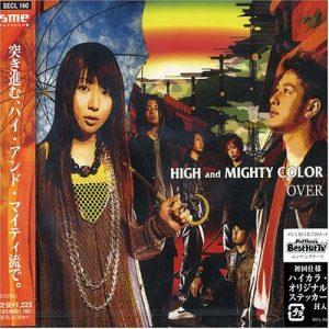 [Single] HIGH and MIGHTY COLOR – OVER [MP3/320K/RAR][2005.04.20]