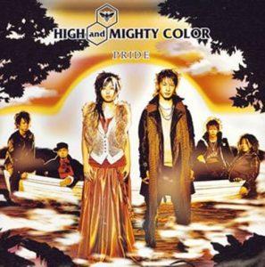 [Single] HIGH and MIGHTY COLOR – PRIDE [MP3/320K/RAR][2005.01.26]