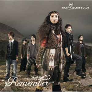 [Single] HIGH and MIGHTY COLOR – Remember [MP3/320K/RAR][2008.10.15]