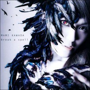"[Single] Mami Kawada – Break a spell ""Tokyo Ravens"" 2nd Ending Theme [MP3/320K/RAR][2014.02.26]"