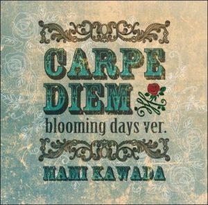 [Single] Mami Kawada – Carpe Diem -bloming days ver.- [MP3/320K/RAR][2013.03.29]