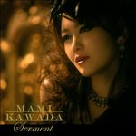 "[Single] Mami Kawada – Serment ""Shakugan no Shana III"" 2nd Opening Theme [MP3/320K/RAR][2012.02.01]"