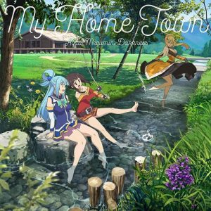 "[Single] V.A. – My Home Town ""KonoSuba: Kurenai Densetsu"" Ending Theme [MP3/320K/ZIP][2019.09.04]"