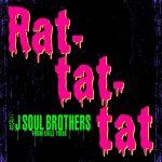 [Digital Single] Sandaime J Soul Brothers from EXILE TRIBE – Rat-tat-tat [MP3/320K/ZIP][2019.09.19]