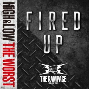 [Digital Single] THE RAMPAGE from EXILE TRIBE – FIRED UP [MP3/320K/ZIP][2019.09.16]