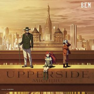 UPPERSIDE: BEM ORIGINAL SOUNDTRACK [MP3/320K/ZIP][2019.09.25]
