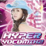 [Album] Yoko Ishida – Hyper Yocomix 2 [MP3/320K/ZIP][2006.08.25]