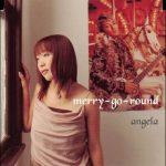 [Single] angela – merry-go-round [MP3/320K/RAR][2003.12.03]
