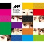 [Album] AAA – AAA REMIX ~non-stop all singles~ [MP3/192K/ZIP][2009.03.04]