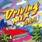 [Album] AAA – Driving MIX [MP3/320K/ZIP][2013.12.25]