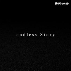 [Digital Single] BAND-MAID – endless Story [AAC/256K/ZIP][2019.10.03]