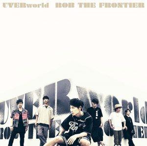 """[Single] UVERworld – ROB THE FRONTIER """"Nanatsu no Taizai: Kamigami no Gekirin"""" Opening Theme [FLAC/ZIP][2019.10.16]"""