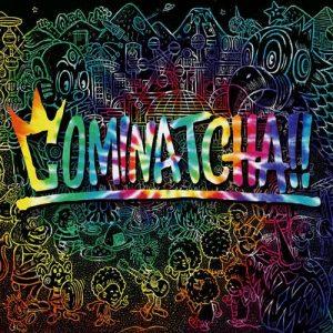 [Album] WANIMA – Cominatcha!! [MP3/320K/ZIP][2019.10.23]