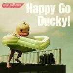 "[Single] the pillows – Happy Go Ducky! ""Ahiru no Sora"" Opening Theme [MP3/320K/ZIP][2019.10.09]"