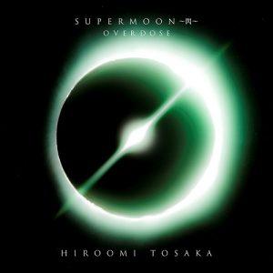 [Single] Hiroomi Tosaka – OVERDOSE [MP3/320K/ZIP][2019.11.20]