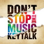 [Album] KEYTALK – DON'T STOP THE MUSIC [MP3/320K/ZIP][2019.11.06]
