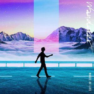 [Album] MAGIC OF LiFE – Wanderer [MP3/320K/ZIP][2019.09.25]