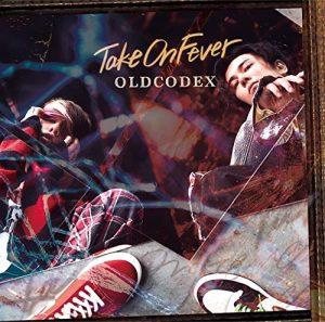 """[Single] OLDCODEX – Take On Fever """"Keishichou Tokumubu Tokushu Kyouakuhan Taisakushitsu Dainanaka: Tokunana"""" Opening Theme [MP3/320K/ZIP][2019.11.20]"""